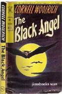 The Black Angel by Cornell Woolrich