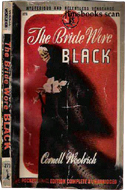 The Bride Wore Black by Cornell Woolrich