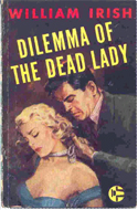 Dilemma of the Dead Lady by William Irish