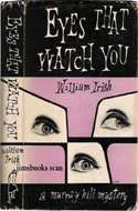 Eyes that Watch You by William Irish