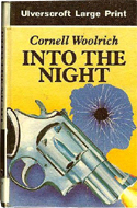 Into the Night by Cornell Woolrich