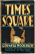 Times Square by Cornell Woolrich