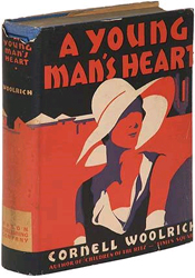 A Young Man�s Heart by Cornell Woolrich
