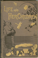 Life and her Children by Arabella B. Buckley