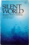 Silent World by Jacques Yves Cousteau