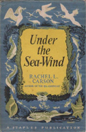 Under the Sea Wind by Rachel Carson