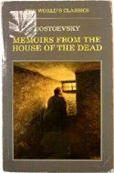 The House of the Dead by Fyodor Dostoevsky