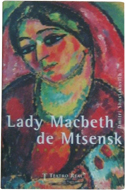 Lady Macbeth of the Mtsensk District by Nikolai Leskov