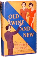 Old Wine and New by Warwick Deeping