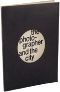 The Photographer and the City by Gail Buckland
