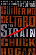 The Strain by Chuck Hogan & Guillermo del Toro
