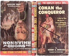 Conan the Conqueror / The Sword of Rhiannon by Robert Howard & Leigh Brackett