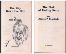 Way Down the Hill / The Pink Fading Neon by Tim Powers and James Blaylock