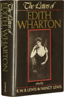 The Letters of Edith Wharton edited by R.W.B. Lewis & Nancy Lewis