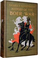 Cassell�s Illustrated History of the Boer War 1899-1901 by Richard Danes (1901)