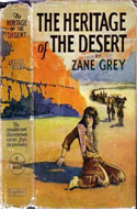 The Heritage of the Desert by Zane Grey (1910)
