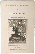 A Catalogue of the Library of Ellen Glasgow by Carrington Tutwiler