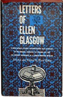 Letters of Ellen Glasgow edited by Blair Rouse