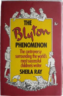 The Blyton Phenomenon by Sheila G Ray