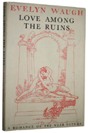 Love Among the Ruins by Evelyn Waugh (1952)