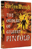 The Ordeal of Gilbert Pinfold by Evelyn Waugh (1957)