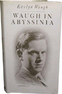 Waugh in Abyssinia by Evelyn Waugh (1936)