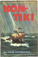 Kon-Tiki: Across the Pacific by Raft by Thor Heyerdahl