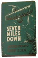 Seven Miles Down: The Story of the Bathyscaph 'Trieste' by Jacques Piccard