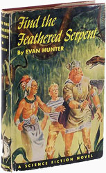 Find the Feathered Serpent by Evan Hunter
