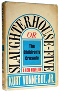 Slaughterhouse-Five by Kurt Vonnegut Jr.