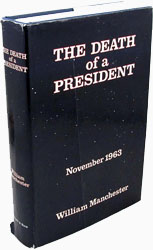 The Death of a President by William Manchester
