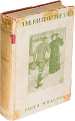 First edition of The Fruit of the Tree by Edith Wharton