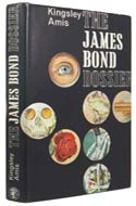 The James Bond Dossier by Kingsley Amis