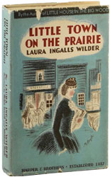 First edition of Little Town on the Prairie by Laura Ingalls Wilder