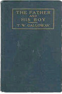 The Father and His Boy: The Place of Sex in the Manhood Making by T.W. Galloway (1922)