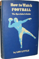 How to Watch Football by Lou Little (1935)
