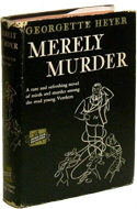 Merely Murder / Death in the Stocks by Georgette Heyer
