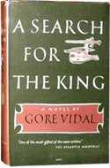 A Search for a King by Gore Vidal