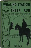 From Whaling Station to Sheep Run by Kathleen Monypenny
