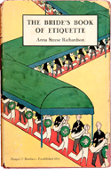 The Bride's Book of Etiquette - Anna Steese Richardson (1930)
