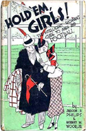 Hold 'Em Girls: The Intelligent Woman's Guide to Men and Football by Judson P. Philips (1936)