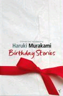 Birthday Stories selected by Haruki Murakami