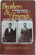 Brothers and Friends: The Diaries of Major Warren Hamilton Lewis by Warren Hamilton Lewis