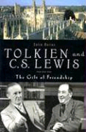 Tolkien and C. S. Lewis: The Gift of Friendship by Colin Duriez