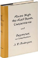 Raise High the Roof Beam, Carpenters and Seymour an Introduction by JD Salinger