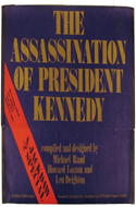 The Assassination of President Kennedy by Len Deighton, Michael Rand & Howard Loxton