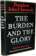 The Burden and the Glory by John F Kennedy