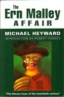 The Ern Malley Affair by Michael Heyward