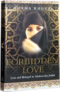 Forbidden Love (also called Honor Lost in the US) by Norma Khouri