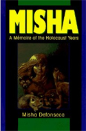 Misha: A Memoir of the Holocaust Years by Misha Defonseca